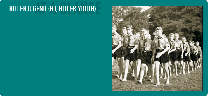 AT A GLANCE HITLERJUGEND (HJ, HITLER YOUTH)